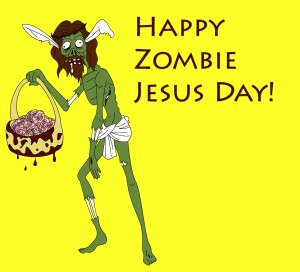 Happy_Zombie_Jesus_Day_by_Thunder_Tomoko
